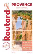 Guide du routard provence 2021/22 - (alpes-de-haute-provence, bouches-du-rhone, vaucluse)