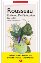 Emile ou de l-education, livres i-ii - prepas scientifiques 2022