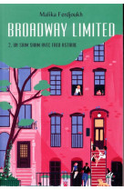 Broadway limited - tome 2 - un shim sham avec fred astaire