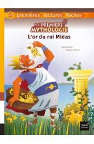 Ma premiere mythologie - t03 - ma premiere mythologie - l-or du roi midas adapte des 6 ans