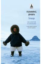Imaqa - une aventure au groenland