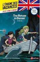 L-enigme des vacances de la 6eme a la 5eme the refuge in danger - vol47
