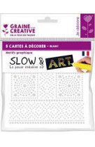 5 cartes a  decorer slow and art 15x15 : mandala  blanc