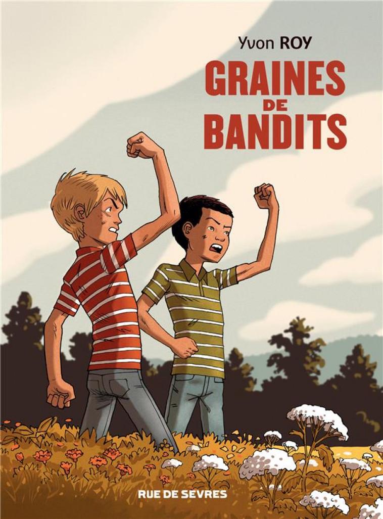 GRAINES DE BANDITS - ROY YVON - RUE DE SEVRES
