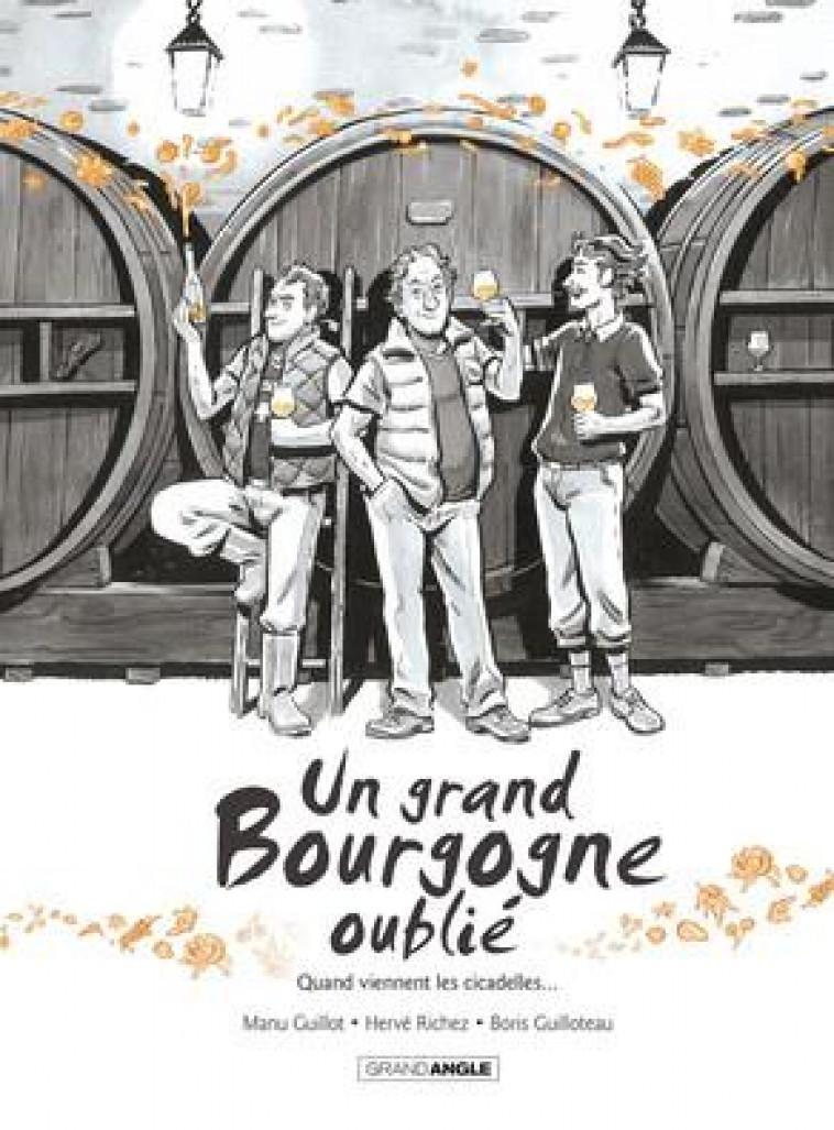 UN GRAND BOURGOGNE OUBLIE - T02 - UN GRAND BOURGOGNE OUBLIE - VOL. 02 - HISTOIRE COMPLETE - RICHEZ/GUILLOTEAU - Bamboo