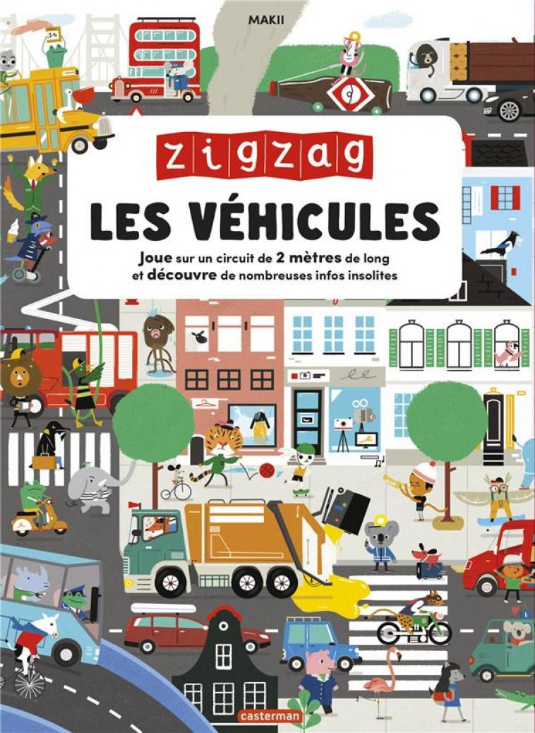 ZIGZAG - LES VEHICULES - MAKII - CASTERMAN