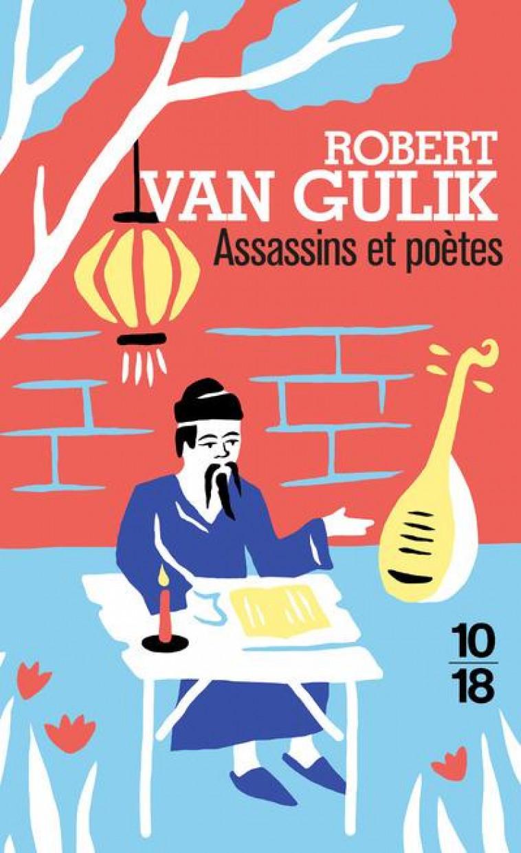 ASSASSINS ET POETES - GULIK ROBERT VAN - 10 X 18