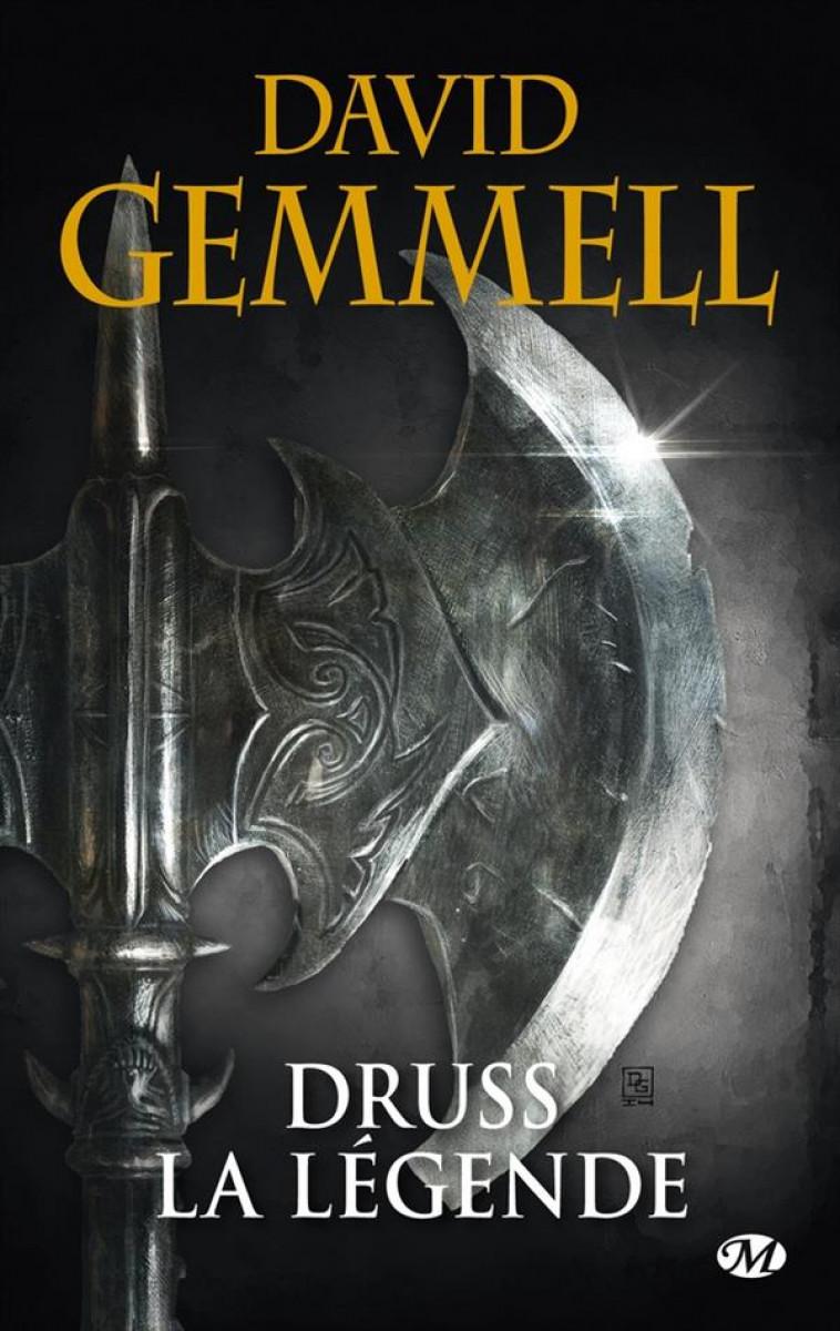 LE CYCLE DE DRENAI  -  DRUSS LA LEGENDE - GEMMELL, DAVID - Milady
