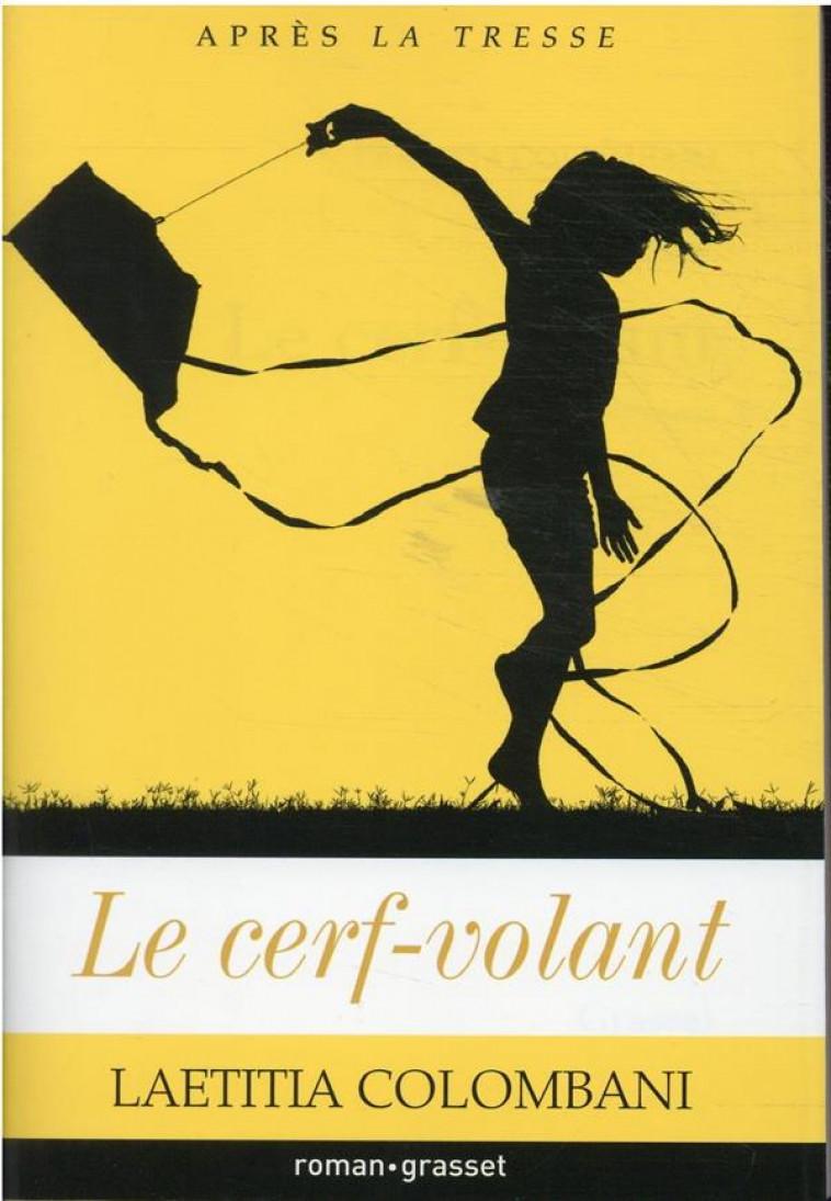 LE CERF-VOLANT - COLOMBANI LAETITIA - GRASSET