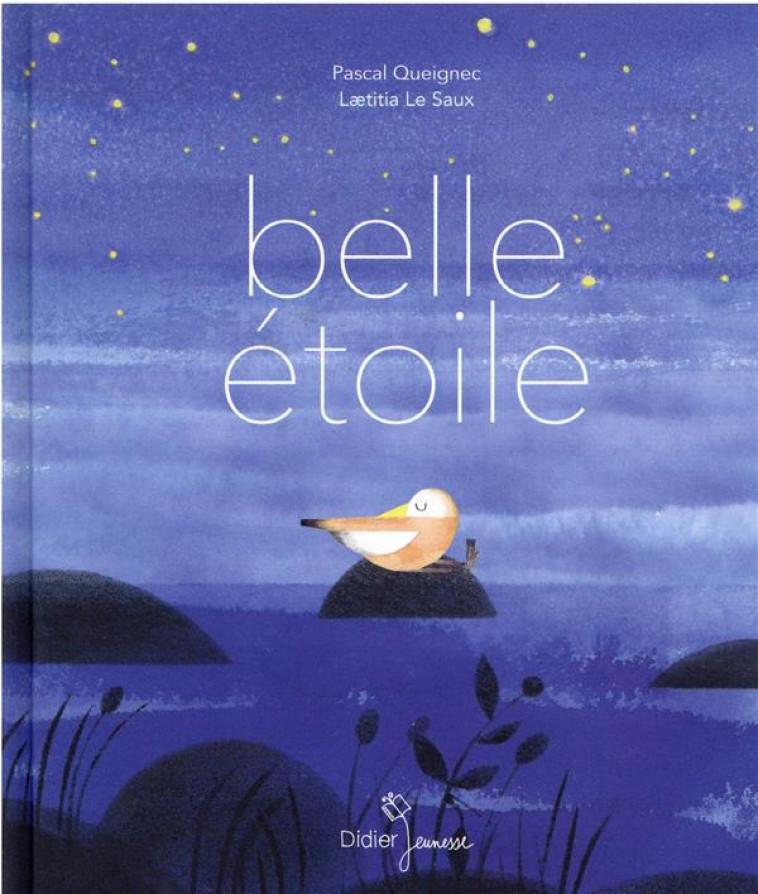 BELLE ETOILE - QUEIGNEC/LE SAUX - DIDIER