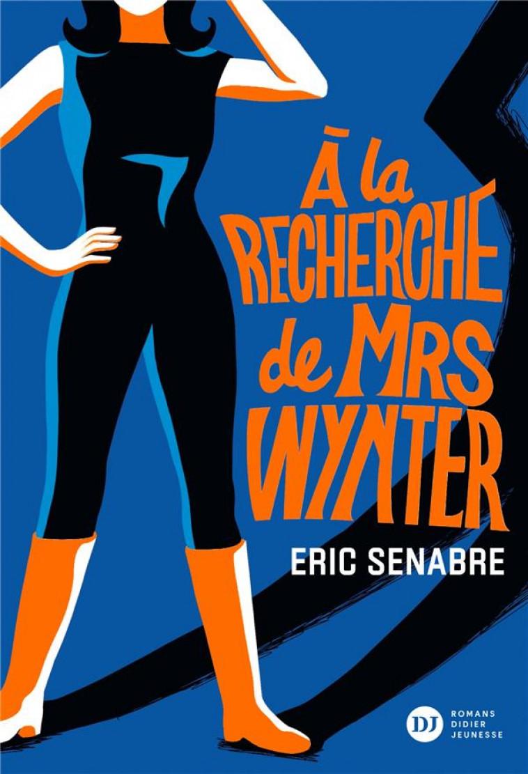 A LA RECHERCHE DE MRS WYNTER - SENABRE/BUCCIARELLI - DIDIER