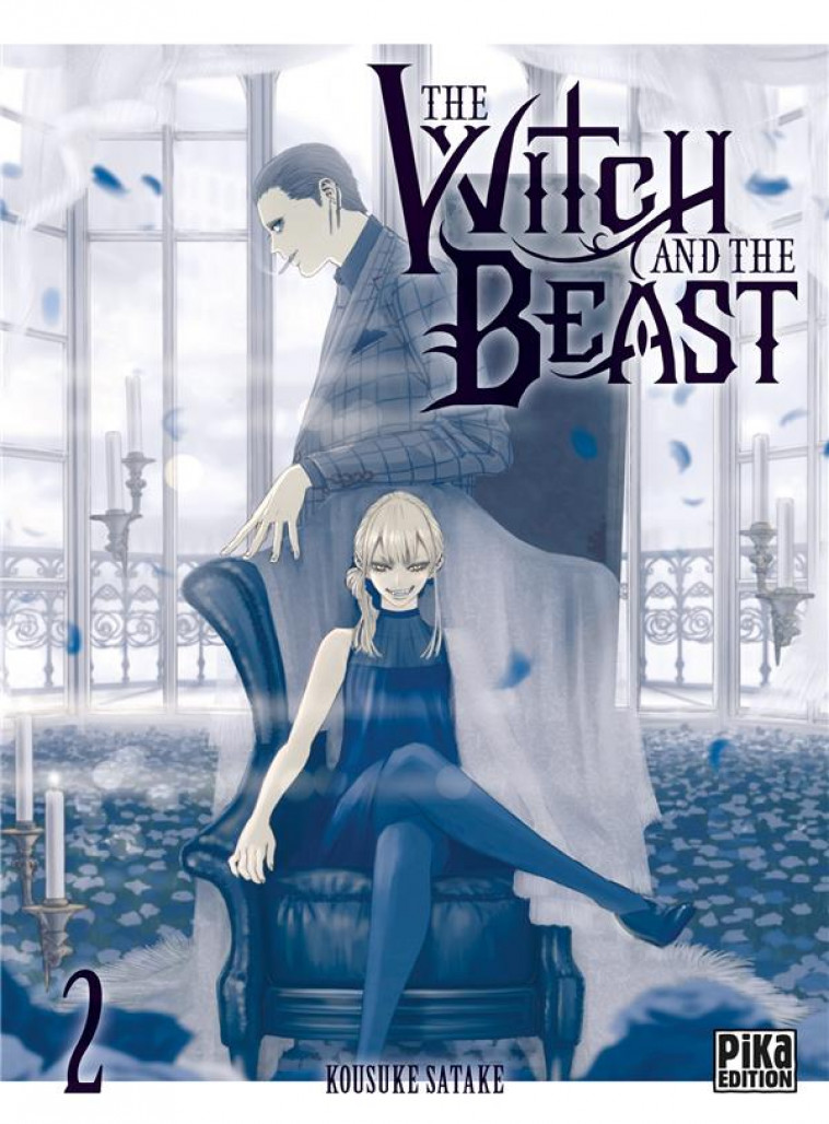 THE WITCH AND THE BEAST T02 - SATAKE KOUSUKE - PIKA