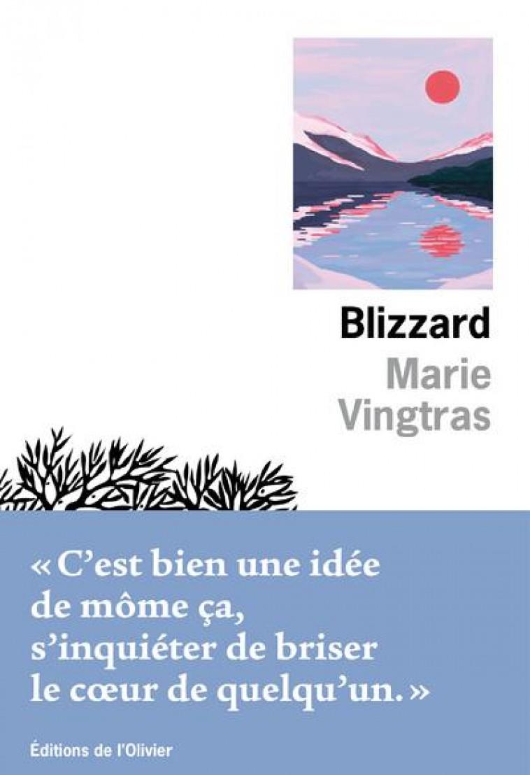 BLIZZARD - VINGTRAS MARIE - OLIVIER