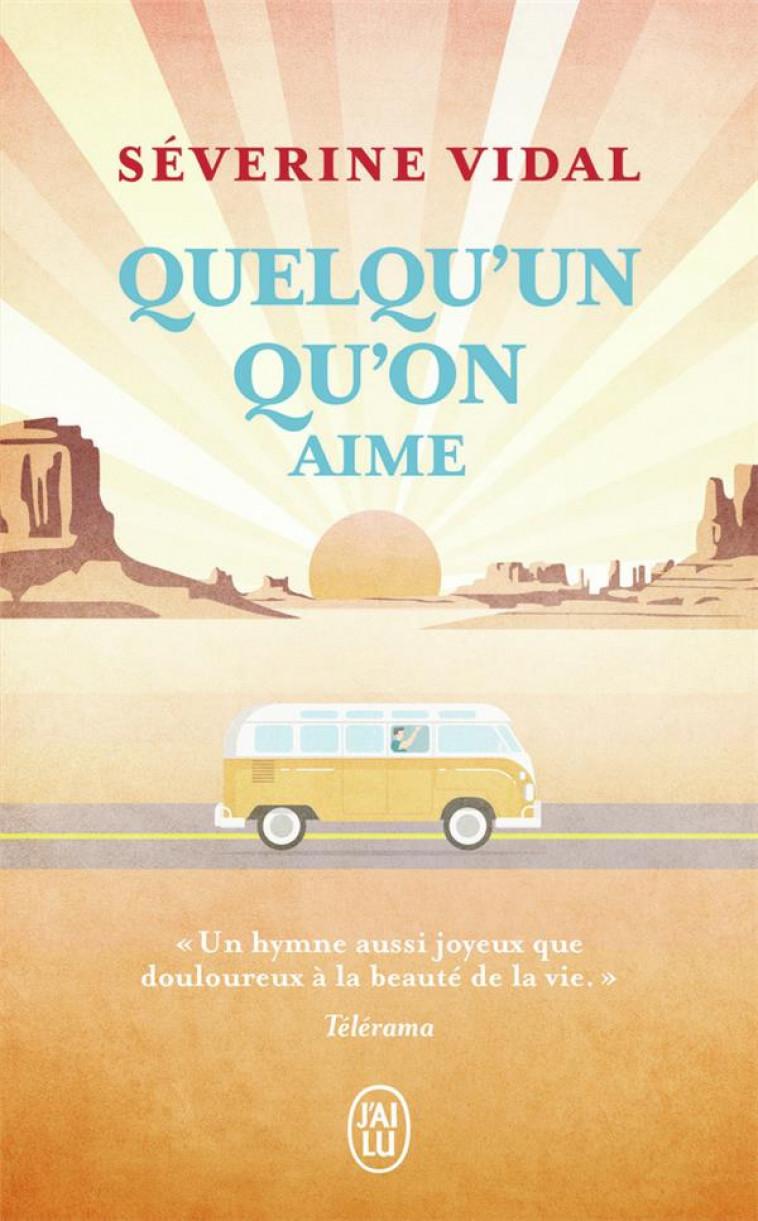 QUELQU-UN QU-ON AIME - VIDAL SEVERINE - J'AI LU